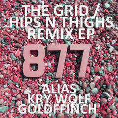 The Grid / Hips n' Thighs (Remix) – Single