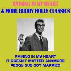 Raining in My Heart & More Buddy Holly Classics