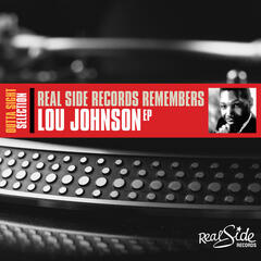 Real Side Records Remembers Lou Johnson