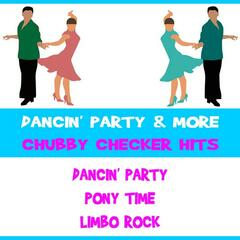 Dancin' Party & More Chubby Checker Hits