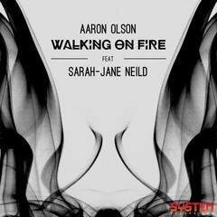 Walking On Fire (feat. Sarah-Jane Neild)