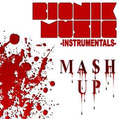 Bionik Music-Mash up Instrumentals