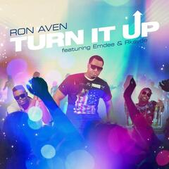 Turn It Up (feat. Emdee, Rkayde) - Single