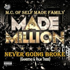 Made a Million / Never Going Broke (Gangstas & Palmtrees)  - EP