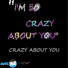 Crazy About You - Single