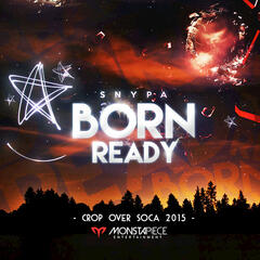 Born Ready: Crop Over Soca 2015