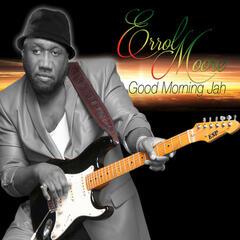 Good Morning Jah