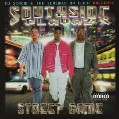 Street Game (DJ Screw & Screwed Up Click Presents)