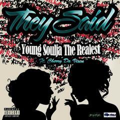 They Said (feat. Cherry Da Vixen) - Single