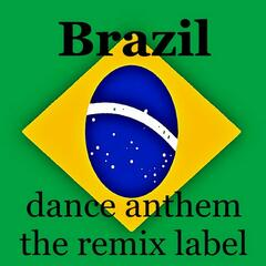 Brasil (Instrumental Dance Anthem Mix) - Single