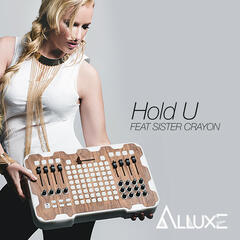Hold U (feat. Sister Crayon) - Single