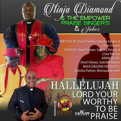Hallelujah Lord Your Wothy To Be Praised - Single