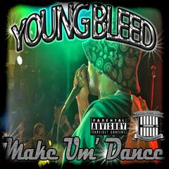 Make Um'Dance (Radio Version) - Single
