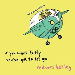 If You Want to Fly You've Got to Let Go