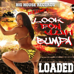 Look Pon Yuh Bumpa - Single