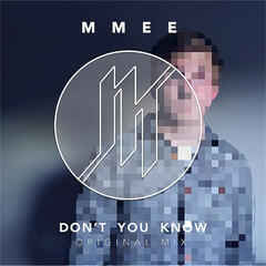 Don't You Know - Single