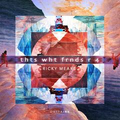 Thts Wht Frnds R 4 - Single