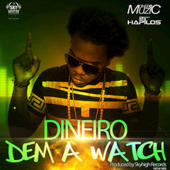 Dem A Watch - Single