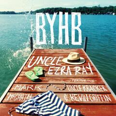 B.Y.H.B. (feat. Mark McGrath, Uncle Kracker, Kevin Griffin)