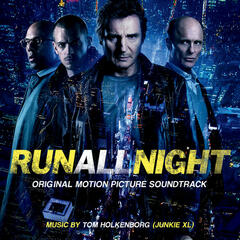 Run All Night: Original Motion Picture Soundtrack