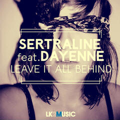 Leave It All Behind (feat. Dayenne)