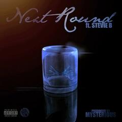 Next Round (feat. Stevie B.) - Single