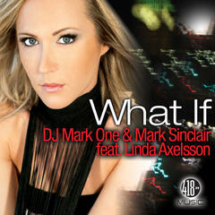 What If (feat. Linda Axelsson)