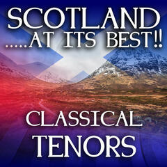 Scotland...at It's Best!: Classical Tenors