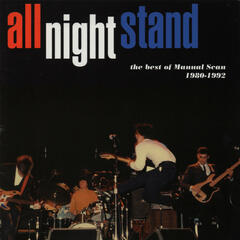 All Night Stand: The Best of Manual Scan 1980-1992