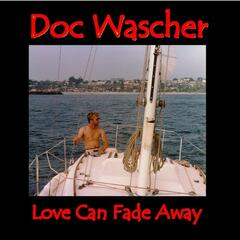 Love Can Fade Away - Single