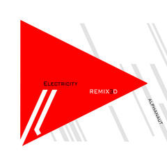 Electricity (Remixed) - EP