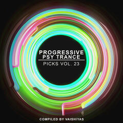 Progressive Psy Trance Picks, Vol.23