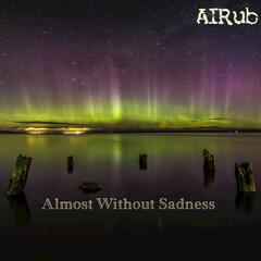 Almost Without Sadness