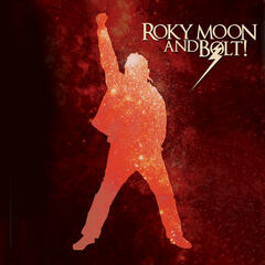 Roky Moon & BOLT!