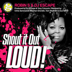 Shout It out Loud (Stephan Grondin & Gus Gaval Remixes)