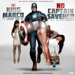 No Captain Save Her (feat. Lo'Key Tha Yg)
