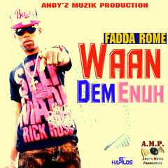 Waan Dem Enuh - Single