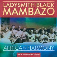 Africa in Harmony: 50th Anniversary Edition