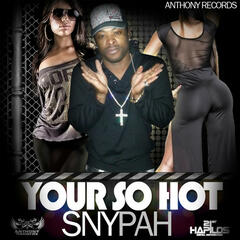 Your So Hot - Single