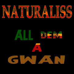 All Dem A Gwan