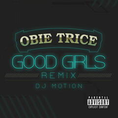 Good Girls (DJ Motion Remix)