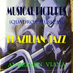 Musical Pictures / Brazilian Jazz