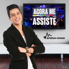 Agora Me Assiste - Single