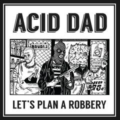 Let's Plan a Robbery - EP
