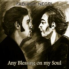 Any Blessing on My Soul - Single