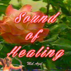 Sound of Healing - Single