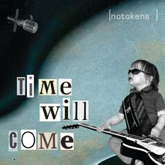 Time Will Come - Single