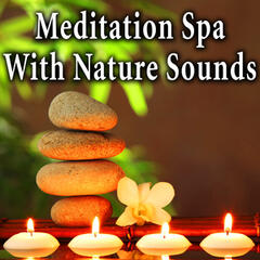Meditation Spa with Nature Sounds