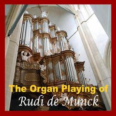 The Organ Playing of Rudi De Munck