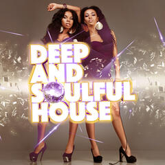 Deep and Soulful House